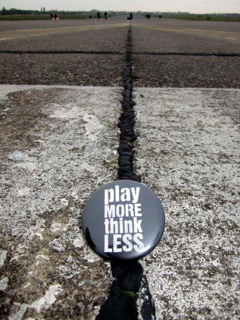 play MORE think LESS - Tempelhofer Freiheit