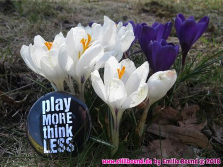 """Play more..."" im Frühling"